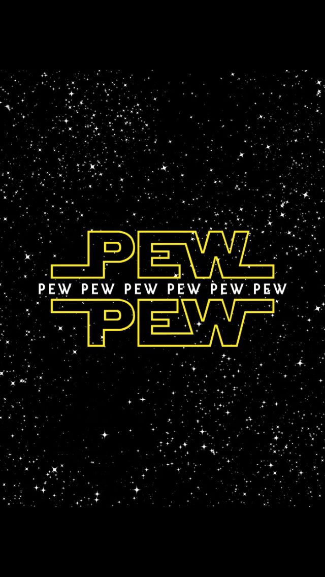 """Pew, Pew, Pew, Pew, Pew..!!!"" Star Wars background Is it bad that I do that every time I hear the music"