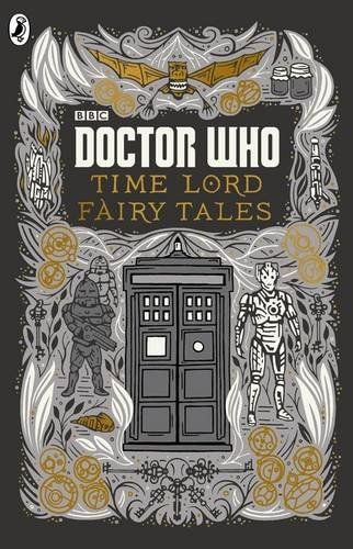 Book Pre-Order: Doctor Who - Time Lord Fairytales (UK & US Release)