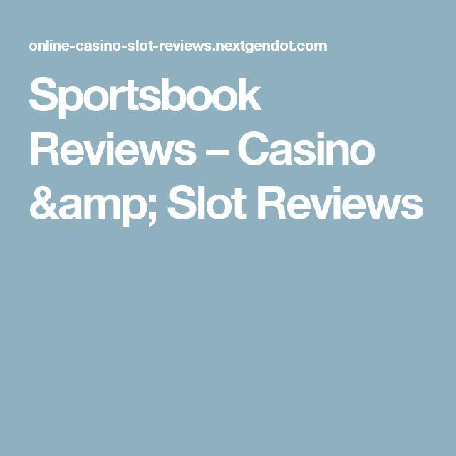 Sportsbook Reviews – Casino amp; Slot Reviews