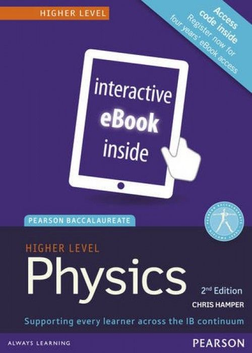 The market-leading titles for IB Physics, available in both SL and HL editions. Key features: Thoroughly differentiated at both Standard and Higher Level Written in clear, accessible English for students whose first language is not English. ISBN: 9781447959038