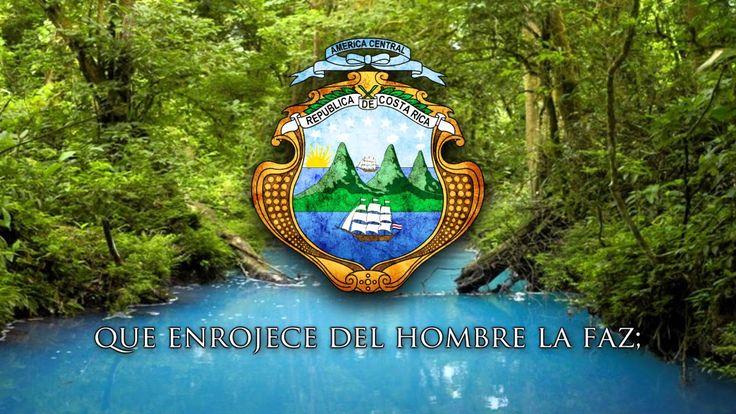 "National Anthem of Costa Rica - ""Noble Patria, tu hermosa bandera"""