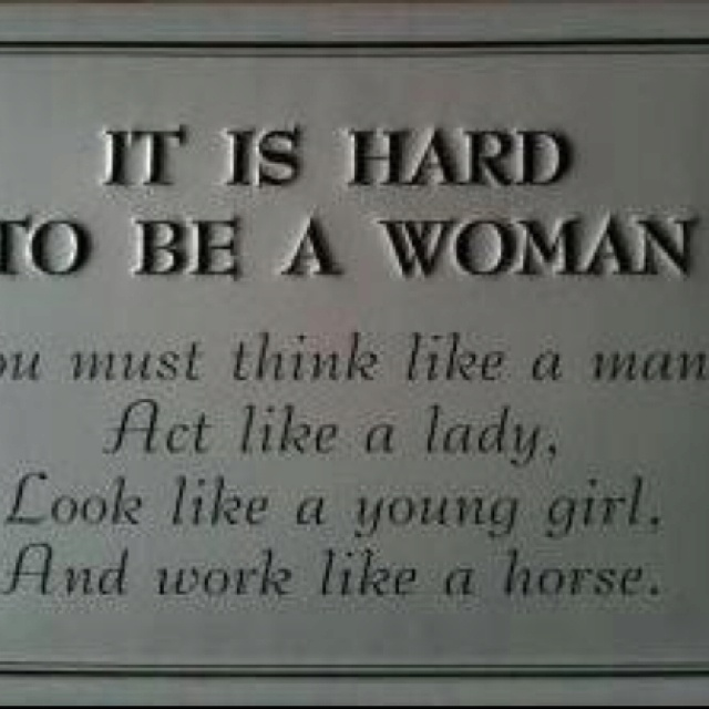 Quotes About Being A Woman: Being A Real Woman Quotes. QuotesGram