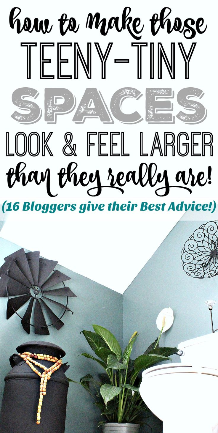 Making those Teeny-Tiny Spaces Look & Feel Larger (16 Bloggers Share their Best Advice!) - TheProjectPile.comTheProjectPile.com