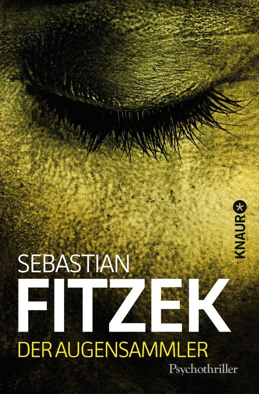 Der Augensammler - Sebastian Fitzek | https://www.goodreads.com/review/show/1417110736
