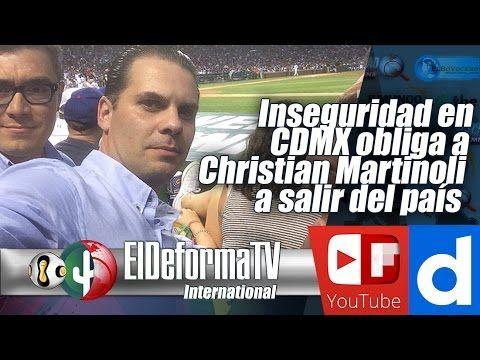 162 Inseguridad en CDMX obliga a Christian Martinoli a salir del país