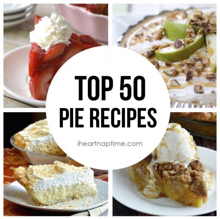 Top 50 Pie Recipes