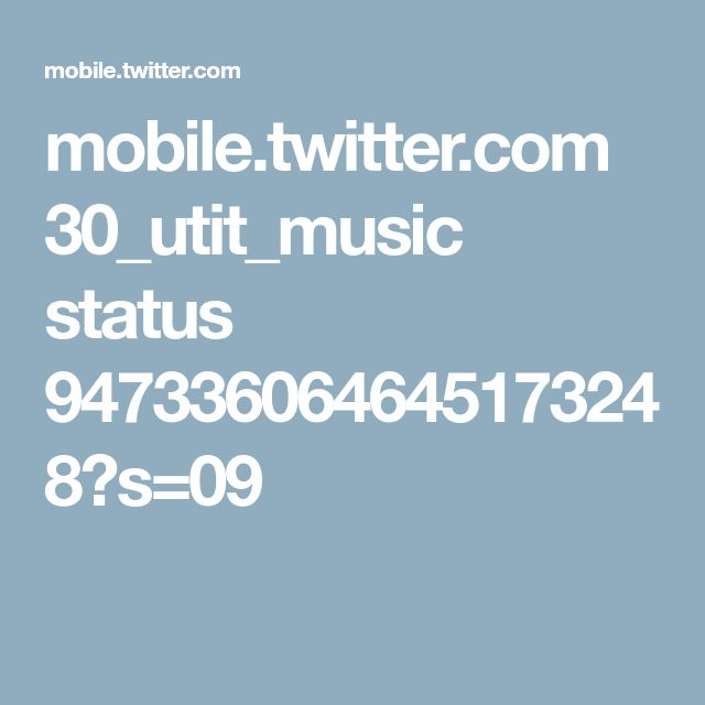 mobile.twitter.com 30_utit_music status 947336064645173248?s=09