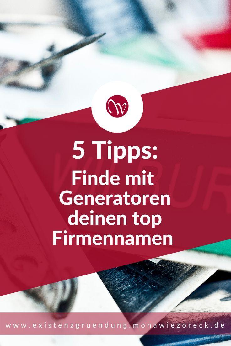 6 Tipps finde mit Generatoren deinen top Firmennamen  Tipps