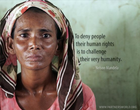"""""""To deny people their human rights is to challenge their very humanity"""" - Nelson Mandela Quote 