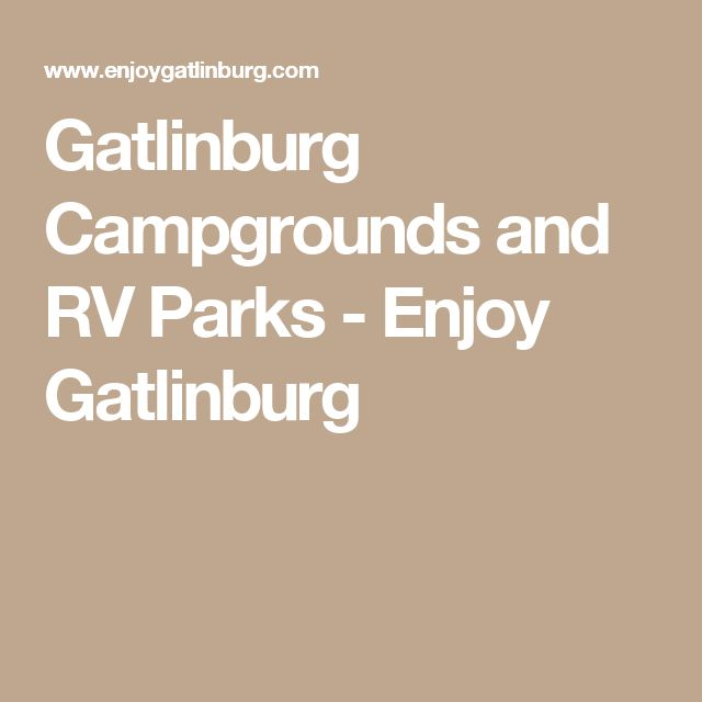 Gatlinburg Campgrounds And RV Parks