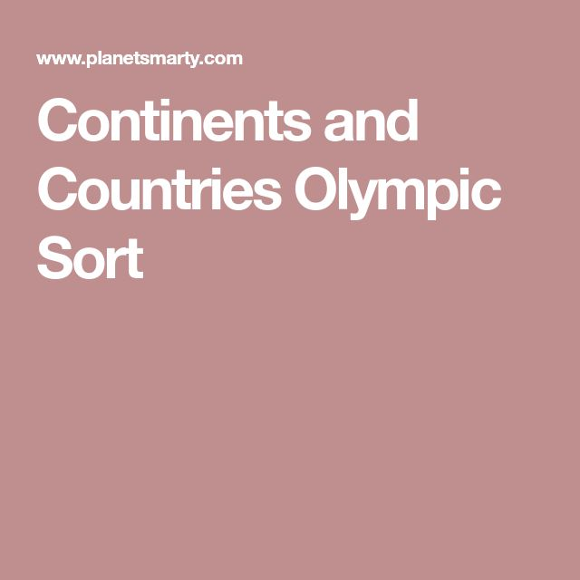 Continents and Countries Olympic Sort