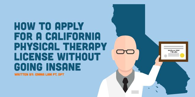 Get Your California Physical Therapy License: A Step-by-Step Guide - NewGradPhysicalTherapy.com