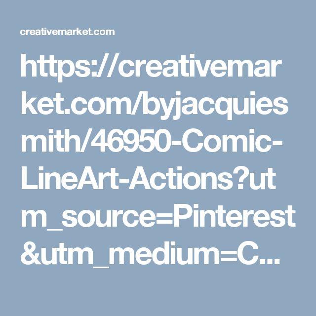 https://creativemarket.com/byjacquiesmith/46950-Comic-LineArt-Actions?utm_source=Pinterest&utm_medium=CM Social Share&utm_campaign=Product Social Share&utm_content=Comic LineArt Actions ~ Actions on Creative Market