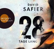 Lesendes Katzenpersonal: [Hörbuch-Rezension] David Safier - 28 Tage lang