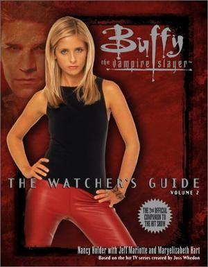 """""""Buffy - The Watcher's Guide Volume Two (Buffy the Vampire Slayer Series)"""" av Nancy Holder"""