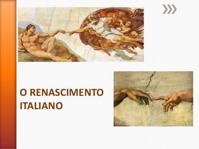 O renascimento italiano by susanasimoes via slideshare