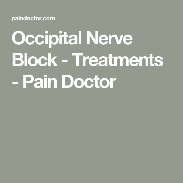 Occipital Nerve Block - Treatments - Pain Doctor