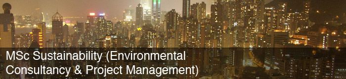 MSc Sustainability (Environmental Consultancy & Project management)