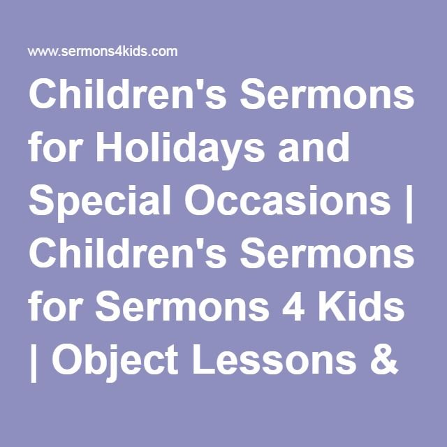 Children's Sermons for Holidays and Special Occasions | Children's Sermons for…