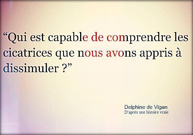 """Delphine de Vigan """"D'après une histoire vraie"""""""