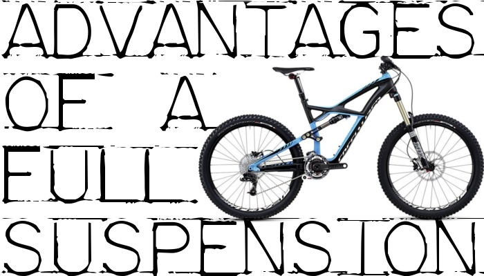 Advantages of Full Suspension Mountain Bike