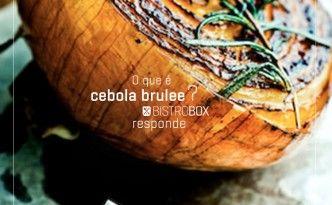 Cebola Brulee