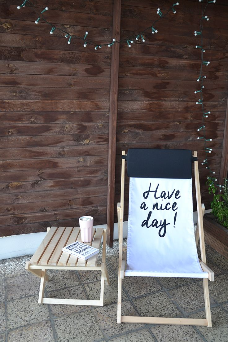 Wooden Deck Chair with catchy print 'Have a Nice Day'