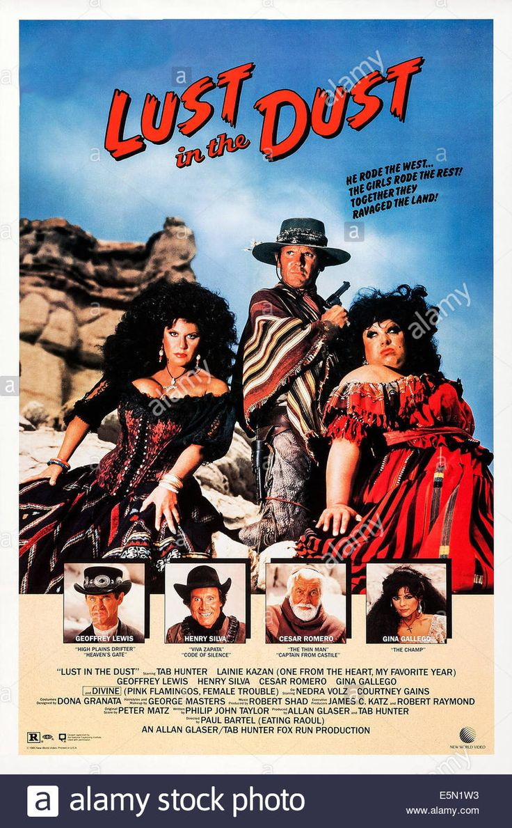 LUST IN THE DUST (1985) - Tab Hunter - Lainie Kazan - Divine -  Geoffrey Lewis- Henry Silva - Cesar Romero - Gina Gallego - Produced by Tab Hunter - Directed by Allan Glaser & Paul Bartel - Directed by New World Pictures - Movie Poster.