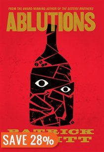Ablutions Book by Patrick DeWitt