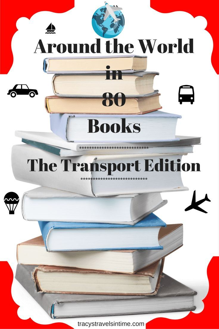 Travel reading - around the world in 80 books. My series of posts featuring great books from around the world. This edition focusses on travelling the world by various means of transport!| #Travelreading #Travelnovels