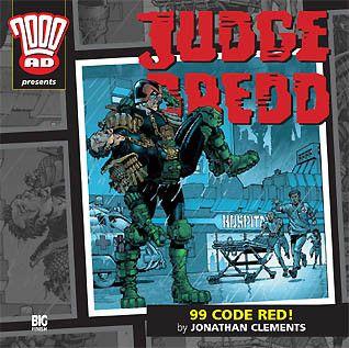 11. Judge Dredd: 99 Code Red!