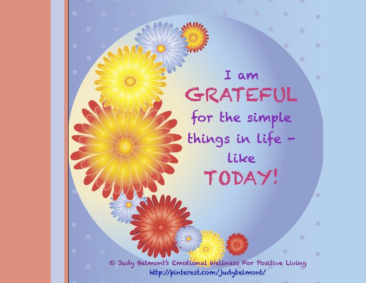 Are you grateful for TODAY?