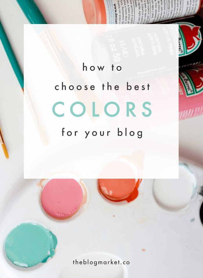 How to Choose the Best Colors For Your Blog Design | The Blog Market