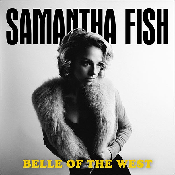 "What some might consider a career gamble, Samantha Fish prefers to think of as ""ambitious"": releasing two albums in one year. In March came Chills & Fever, for which she traveled to Detroit to track fourteen vintage R&B songs from the 1960s and 1970s. This month she released Belle of the West, recorded at Zebra …"