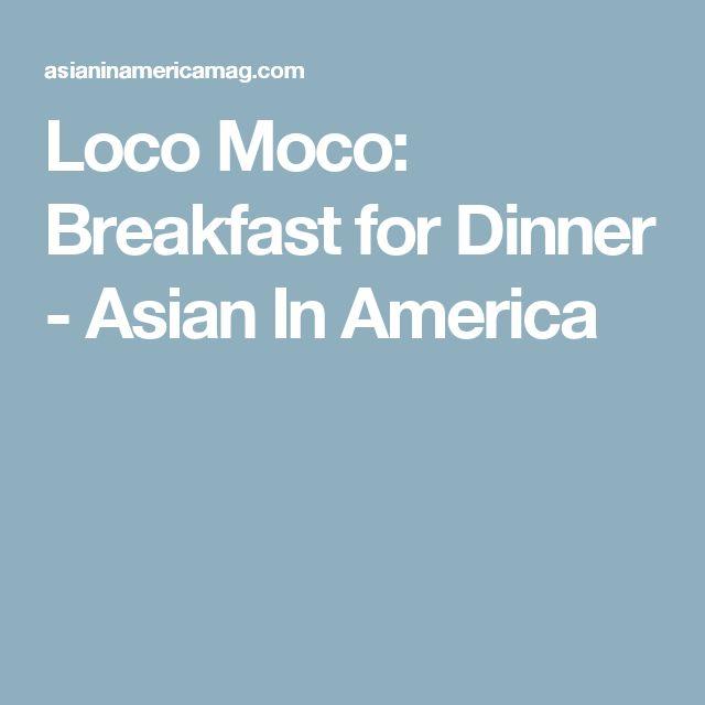Loco Moco: Breakfast for Dinner - Asian In America