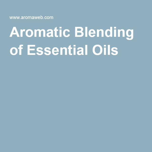 Aromatic Blending of Essential Oils