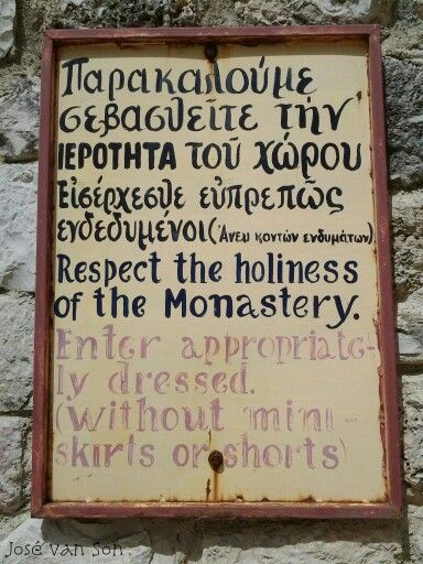 Sign: Respect the holiness of the monastery