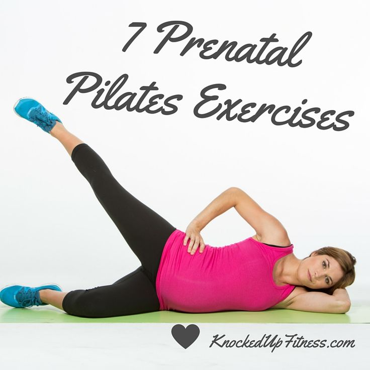 Knocked Up Fitness: 7 Pregnancy Pilates Leg Exercises you can do at home, or anywhere, anytime, and no equipment needed! by Erica Ziel