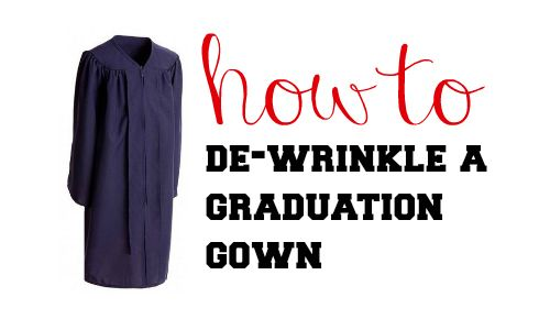 Quick Tip: How To De-Wrinkle A Graduation Gown - Southern Savers :: Southern Savers