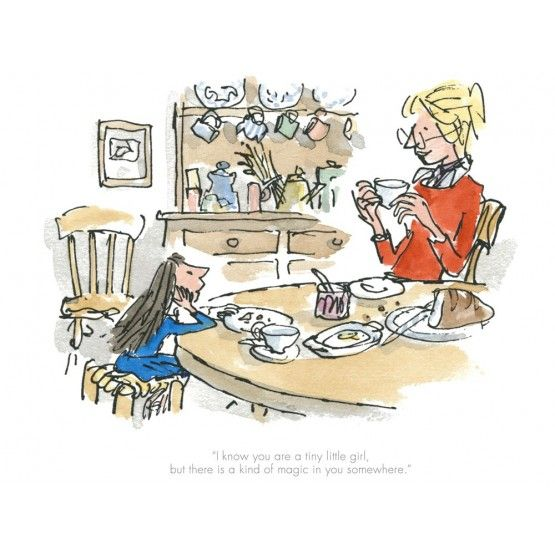 Quentin Blake & Roald Dahl - Matilda, There is a kind of magic in you