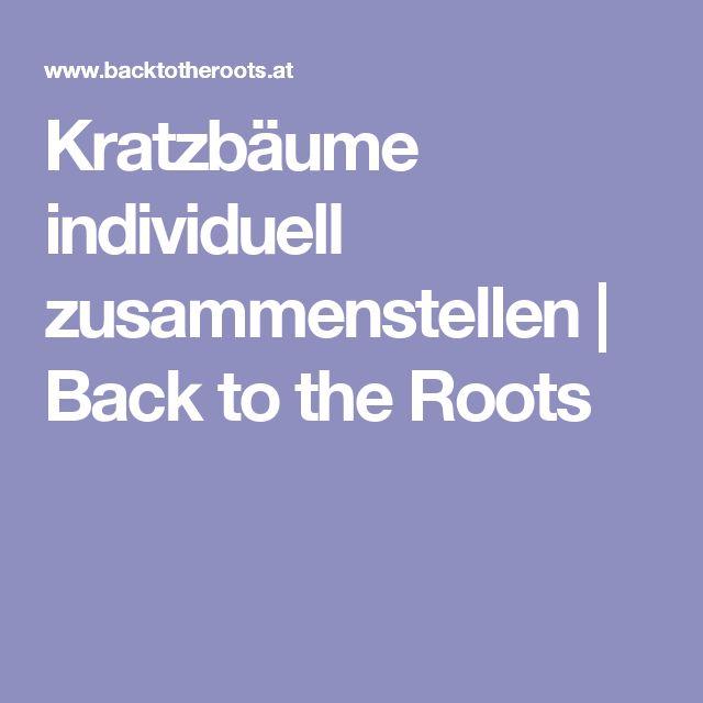 Kratzbäume individuell zusammenstellen | Back to the Roots