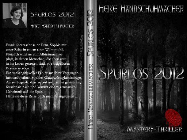 Marvelous  Spurlos von Heike Handschuhmacher Gewinnerin unserer Manuskript Ausschreibung pr sentiert