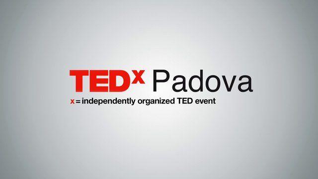 TEDx Padova 1 Marzo 2014