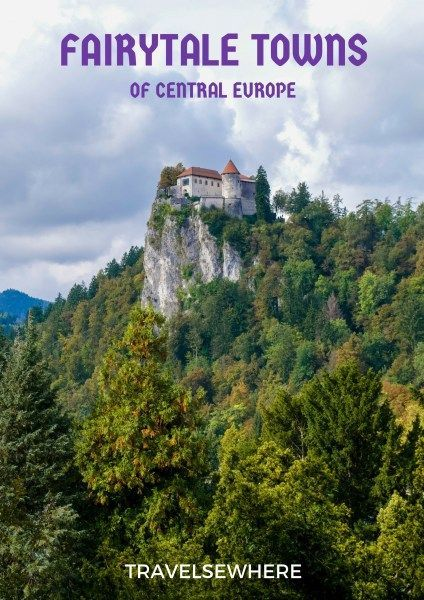 Fairytale Towns of Central Europe via @travelsewhere