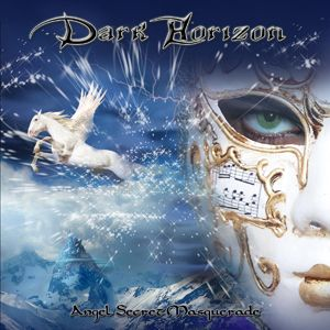 DARK HORIZON   Angel Secret Masquerade