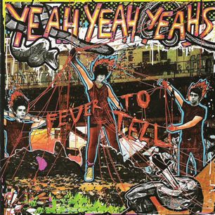 The Yeah Yeah Yeahs debut 'Fever to Tell' introduced the world outside New York to the beer-swilling frontwoman, Karen O, who sounded like shed eaten Pat Benatar for breakfast while rocking out to Siouxsie and the Banshees.