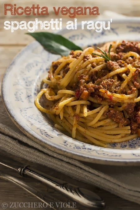 spaghetti al ragù, vegani.