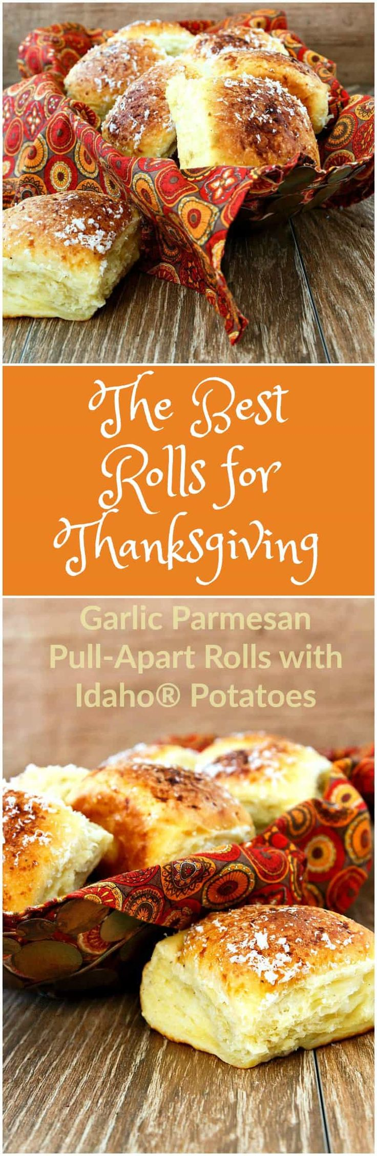 I worked with the Idaho Potato Commission to bring you the best rolls for Thanksgiving. Perfect Thanksgiving roll recipe: Garlic Parmesan Pull Apart Rolls.
