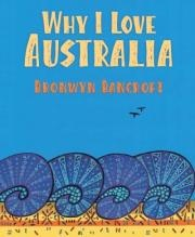 'Why I love Australia' by Bronwyn Bancroft. An aboriginal artist picture book about her feelings for her country.