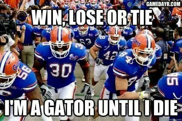 This is to all you fair weather fans! You're either a Gator, or you're wrong.
